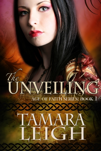 The Unveiling: Book One in the Age of Faith series